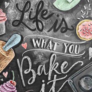 LIFE IS WHAT YOU BAKE IT Diamond Painting Kit Paint with Diamonds Kit